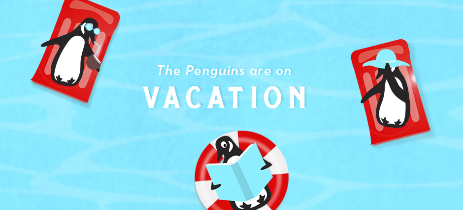 Penguin Hotline on Vacation