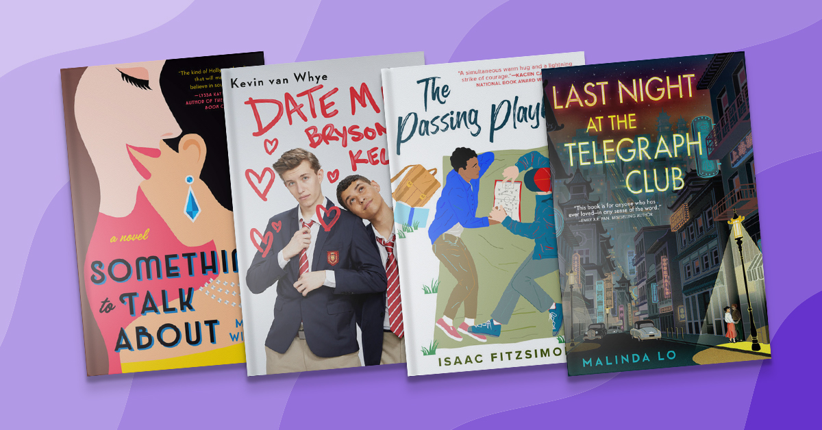 Book covers for Something to Talk About, Date Me, Bryson Keller, The Passing Playbook, Last Night at the Telegraph Club