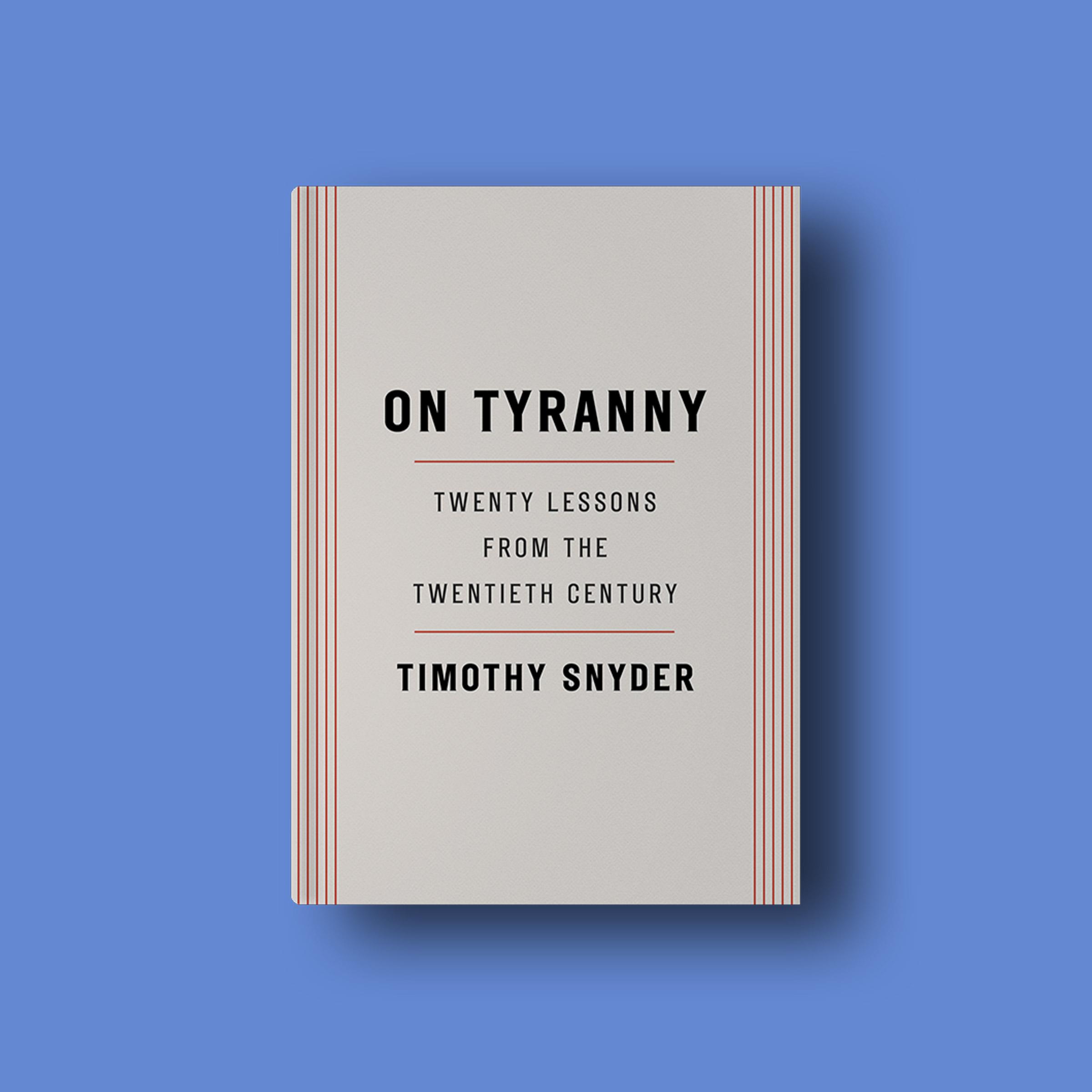 On Tyranny Excerpt
