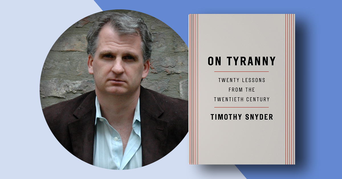 Tymothy Snyder's Guide to Resistance