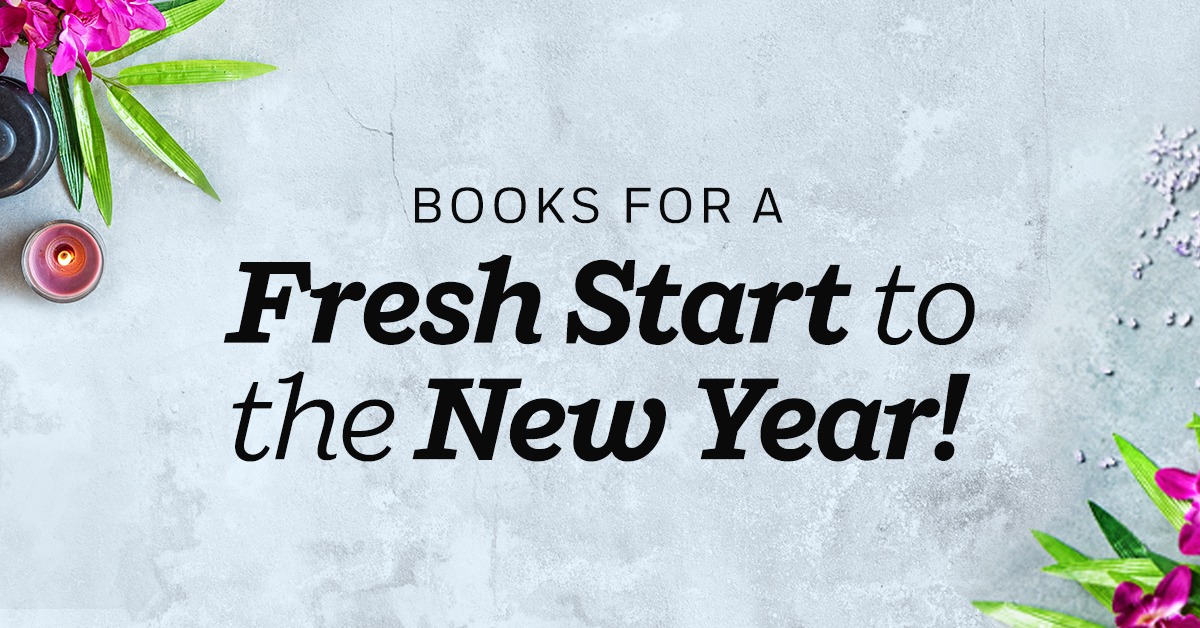 Books for a Fresh Start to the New Year!
