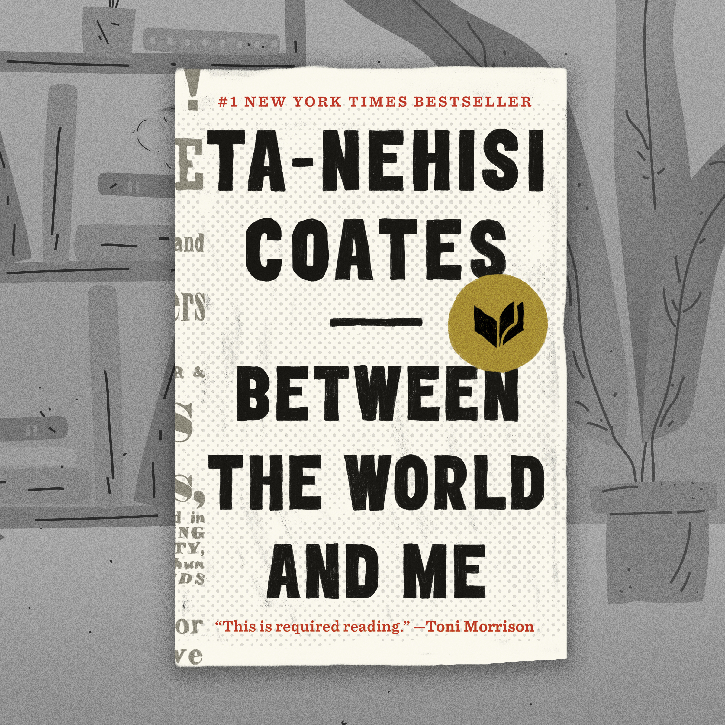 An Oral History of Between the World and Me