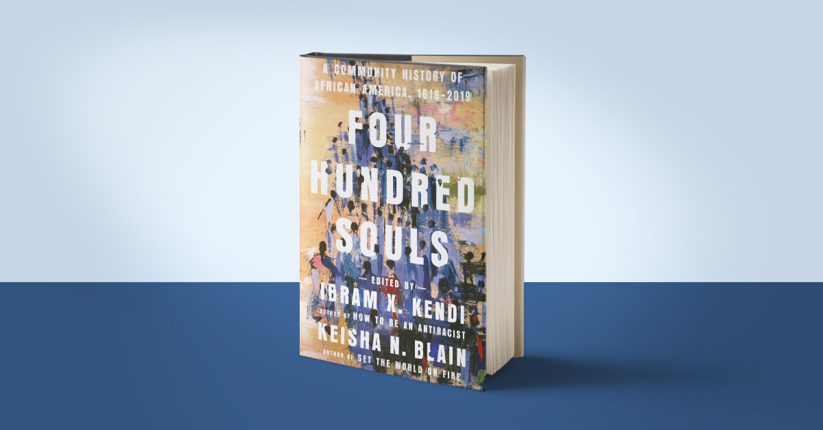 History's Greatest Epics, Edited by Ibram X. Kendi and Keisha N. Blain