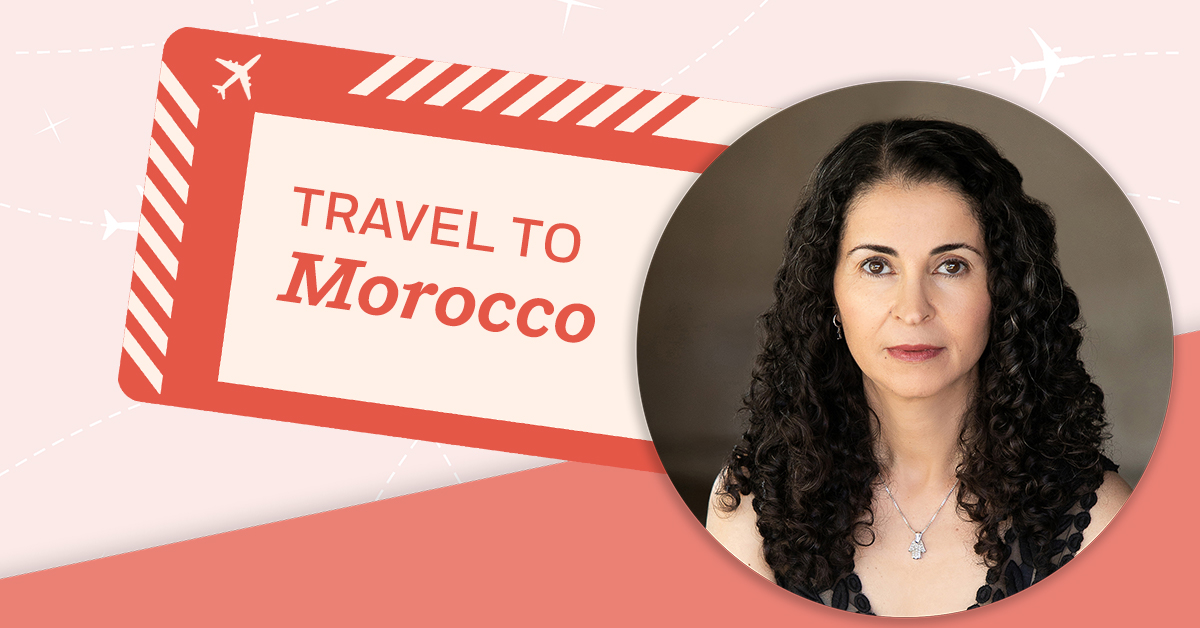 Imagine You're in Morocco with Laila Lalami