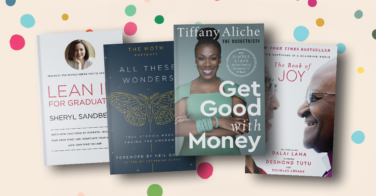 Find the perfect books to uplift and motivate your graduate.