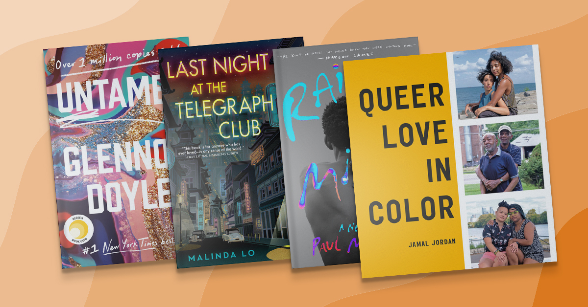 Book covers for Untamed, Last Night at the Telegraph Club, Rainbow Milk, and Queer Love in Color