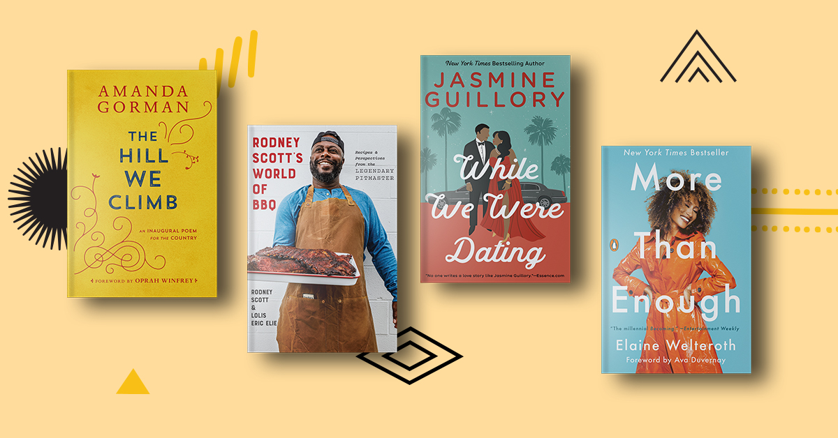 Book covers for The Hill We Climb, Rodney Scott's World of BBQ, While We Were Dating, and More Than Enough